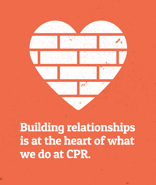 Building relationships is at the heart of what we do at CPR. Heart graphic made of building blocks